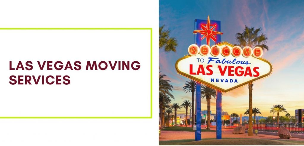 Las Vegas Reliable and Trustworthy Moving Services
