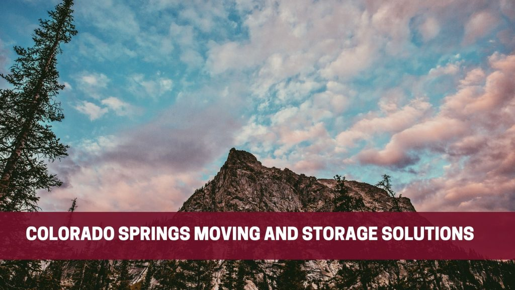 Colorado Springs Moving and Storage Solutions